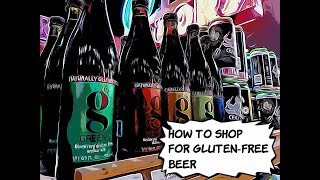 How to shop for gluten-free beers