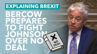 Bercow Say's He Will Block No Deal Prorogation