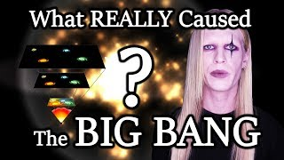 What Really Caused the Big Bang? - The Truth About The Universe