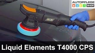 Liquid Elements t4000 cps Poliermaschine unboxing / Test deutsch