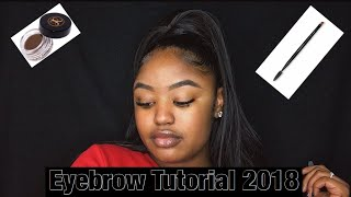 EYEBROW TUTORIAL 2018 (ANASTASIA DIPBROW POMADE IN DARK BROWN)
