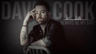 David Cook - Always Be My Baby | Lyric Video
