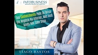 ► Negócio Online Automático (NOA) | Novo Curso do Tiago Bastos | + Ebook InfoBusiness Grátis