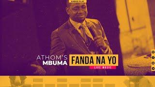 ATHOM'S MBUMA   FANDA NA YO (TRADUCTION FRANCAISE)