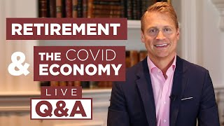 COVID Economy and Retirement Q&A with Wes Moss