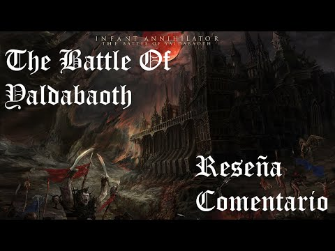 Infant Annihilator - The Battle Of Yaldabaoth (Critica/Opinión) feat. Dead Rabbit