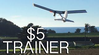 $5 RC Trainer