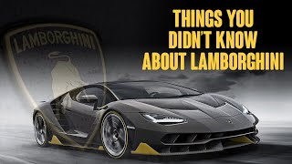 5 Things You Did Not Know About Lamborghini