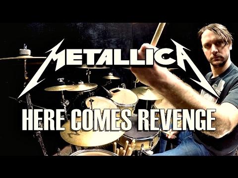 METALLICA - Here Comes Revenge - Drum Cover