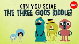 Can you solve the three gods riddle - Alex Gendler