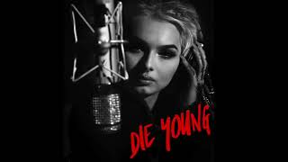 ZHAVIA  Die Young (Roddy Rich Cover)