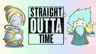 STRAIGHT OUTTA TIME