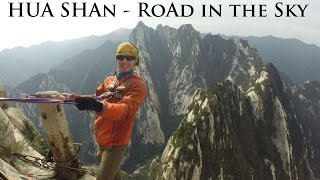 Video : China : HuaShan 华山 mountain, ShaanXi province - the 'Plank Walk'