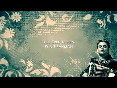 Title Credits BGM |  Compilation of #Top50 #ARRahman Movie Titles | #Nostalgia
