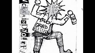 Truck Grind Your Face - Double Standards