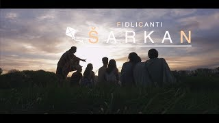 Video FidliCanti - Šarkan (OFFICIAL VIDEO)