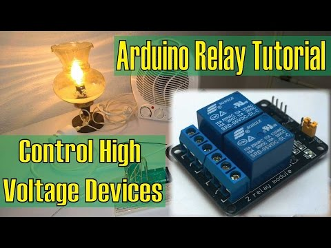 Control High Voltage Devices – Arduino Relay Tutorial