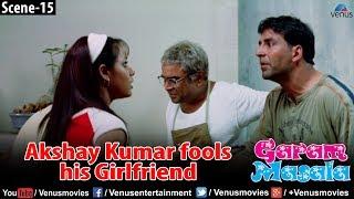 Akshay Kumar fools his babe in a Smart Style (Garam Masala)