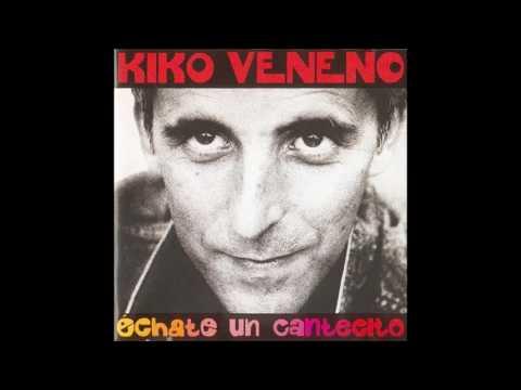 Kiko Veneno - Echo de menos