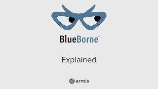 Armis - BlueBorne Explained