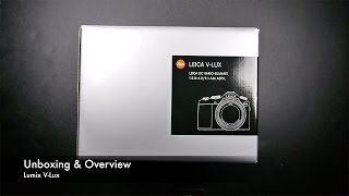 Unboxing & Overview Leica V-Lux