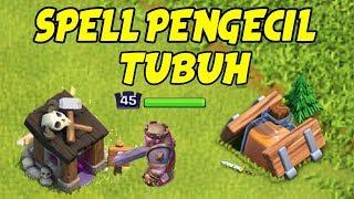 UPDATE COC BARU: SPELL PENGECIL TUBUH! ASLI KOCAK - Clash of Clans Indonesia