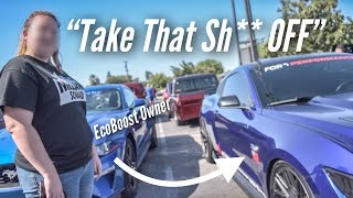 EcoBoost Owner Makes Fun of My 5.0 At MY OWN CAR MEET