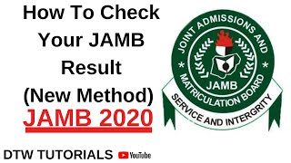 How to Check Your Jamb Result (New Method of Checking Results)