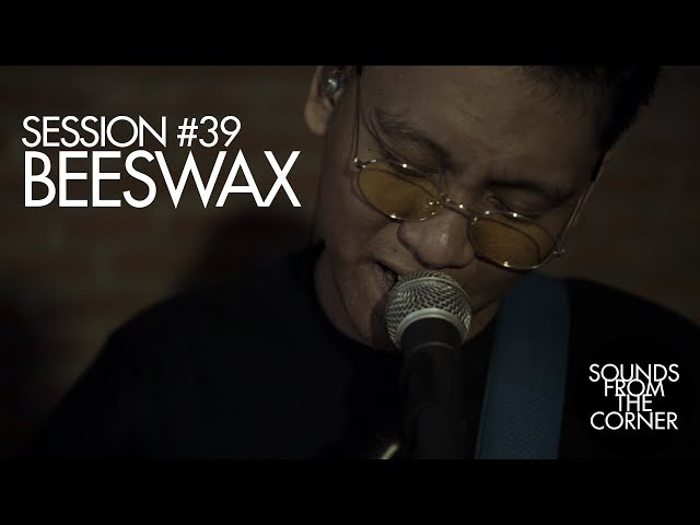 Sounds From The Corner Session 39 Beeswax