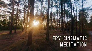 FPV Cinematic Meditation. IFlight ProTek 35 with GoPro 6
