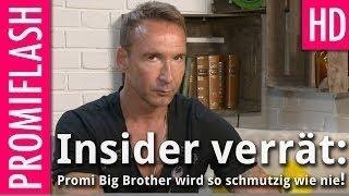 Insider verrät: Promi Big Brother wird so schmutzig wie nie!