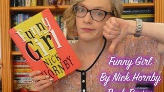 Book Corner   Funny Girl By Nick Hornby [Sophie Helyn]