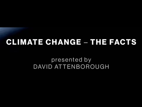 BBC | Climate Change - The Facts (2019) | David Attenborough