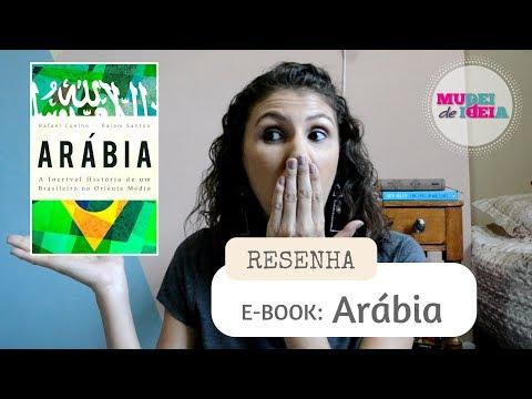 Arábia, a incrível história de um brasileiro no Oriente Médio - Resenha