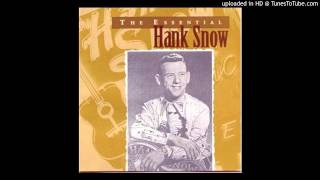 Hank Snow - Ninety Miles An Hour (Down A Dead End Street)
