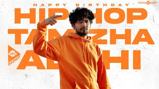 Happy Birthday HipHop Tamizha Adhi | Think Mashup | #HBDHiphopTamizha