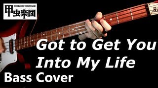Got to Get You Into My Life (The Beatles - Bass Cover)