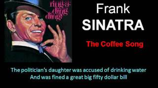 The Coffee Song (with Lyrics) - Frank Sinatra