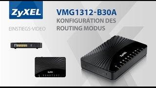 Routing Modus, Konfiguration des VMG 1312 B30A - Router Modem -