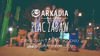 Arkadia - wielki test nowego placu zabaw