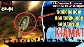 7 makhluk ciptaan Allah yang tidak hancur di hari kiamat