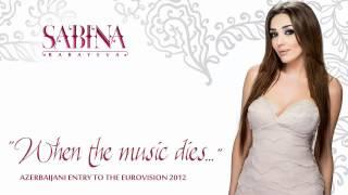 Sabina Babayeva - Eurovision 2012_ Azerbaijan - When the Music Dies - Official song.mp4