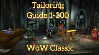 WoW Classic---Tailoring Guide 1-300