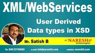 User Derived Data Types in XSD   XML Tutorial   Mr. Satish B