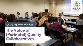 The Value of (Perinatal) Quality Collaboratives