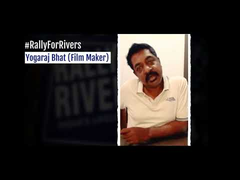 Kannada director Yogaraj Bhat for Rally for Rivers