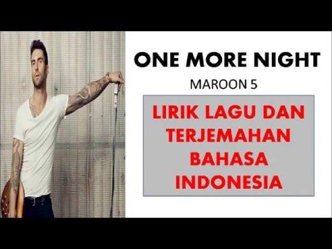 ONE MORE NIGHT- MAROON 5 | LIRIK LAGU DAN TERJEMAHAN BAHASA INDONESIA