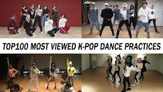 [TOP 100] MOST VIEWED K-POP DANCE PRACTICES • January 2019
