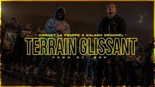 Hornet La Frappe   Terrain Glissant Ft. Kalash Criminel (Clip Officiel)