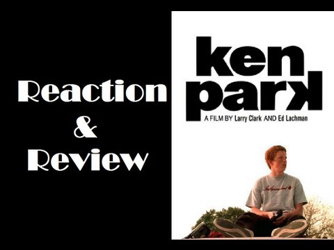 Reaction & Review | Ken Park